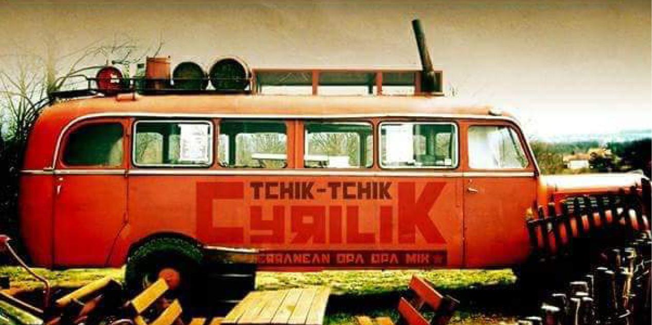 Tchik Tchik Cyrilik