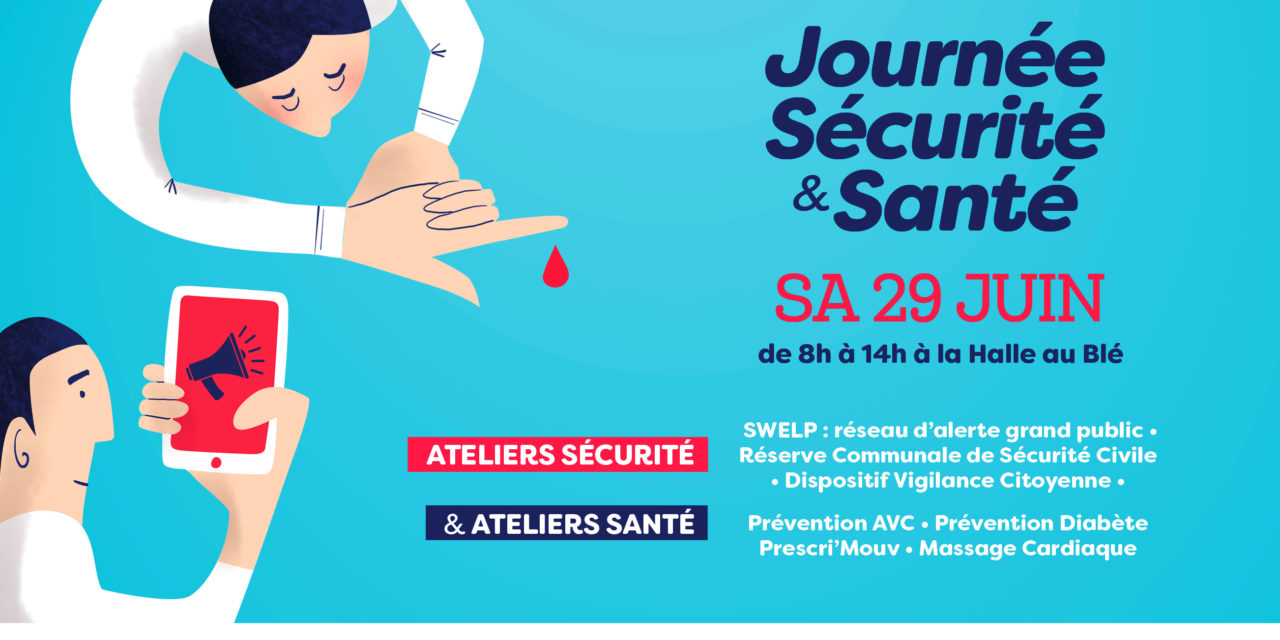 > SA 29 JUIN, Journée sécurité et santé