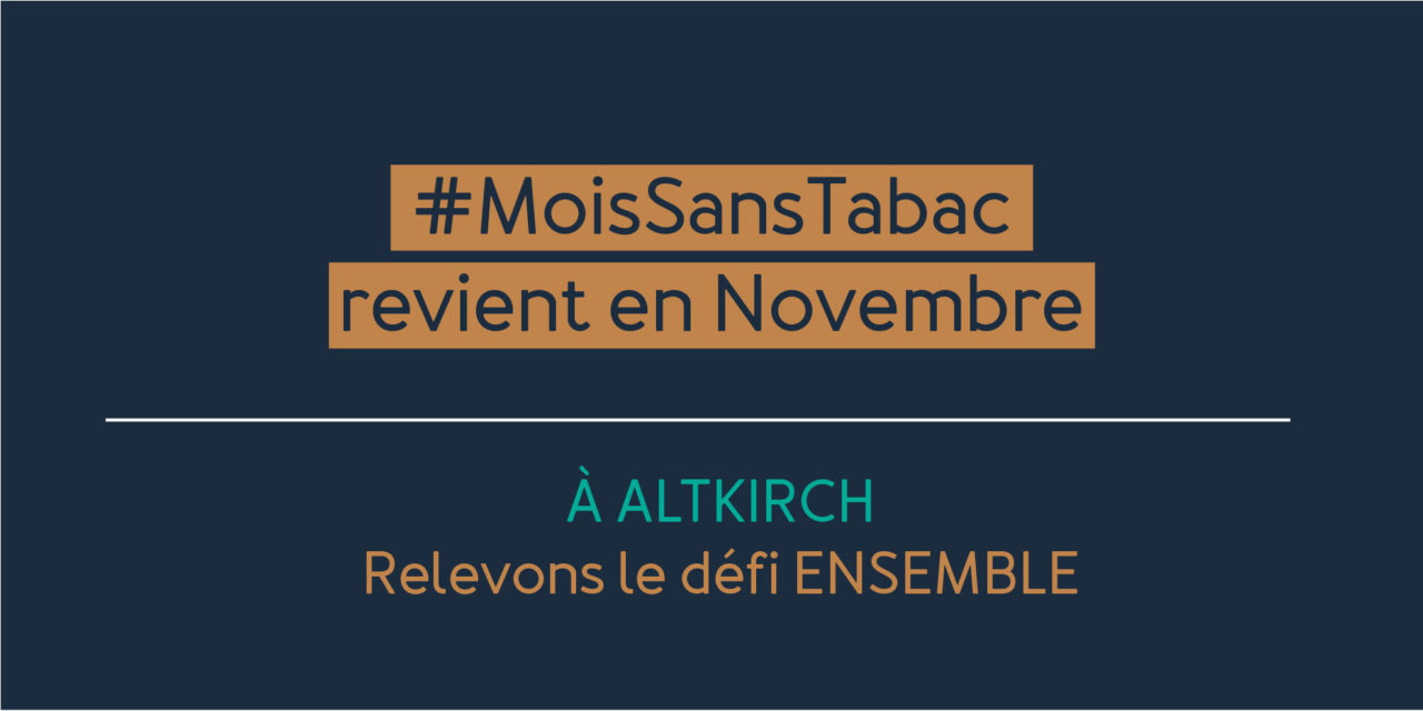 Moi(s) sans tabac : en novembre, on arrête ensemble à Altkirch